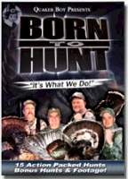 Quaker Boy Born To Hunt Turkey 1 DVD