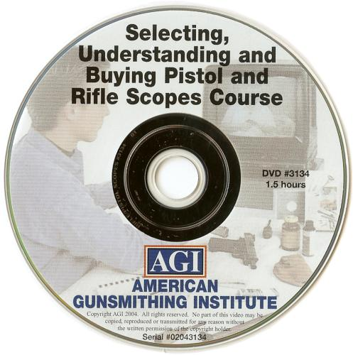 Selecting, Understanding & Buying Pistol & Rifle Scopes DVD
