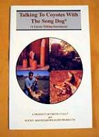 Crit'R Call Talking to Coyotes With the Song Dog Book