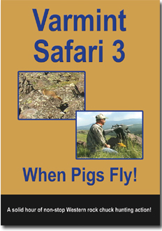 Rocky Mtn Varmint Hunter Varmint Safari 3 - When Pigs Fly! DVD