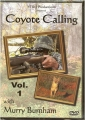 Coyote Calling with Murry Burnham Vol. 1 DVD