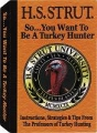 H.S. Strut So You Want To Be A Turkey Hunter Audio Cassette