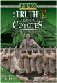 Primos The TRUTH� 5 Calling All Coyotes� with Randy Anderson DVD