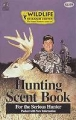 "Wildlife Research Center ""Hunting Scent Book"""