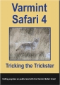 Varmint Safari 4 - Tricking the Trickster DVD