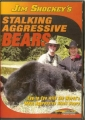Jim Shockey's Stalking Aggressive Bears DVD