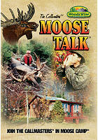 "Woods Wise ""Moose Talk"" 90 Minute DVD"